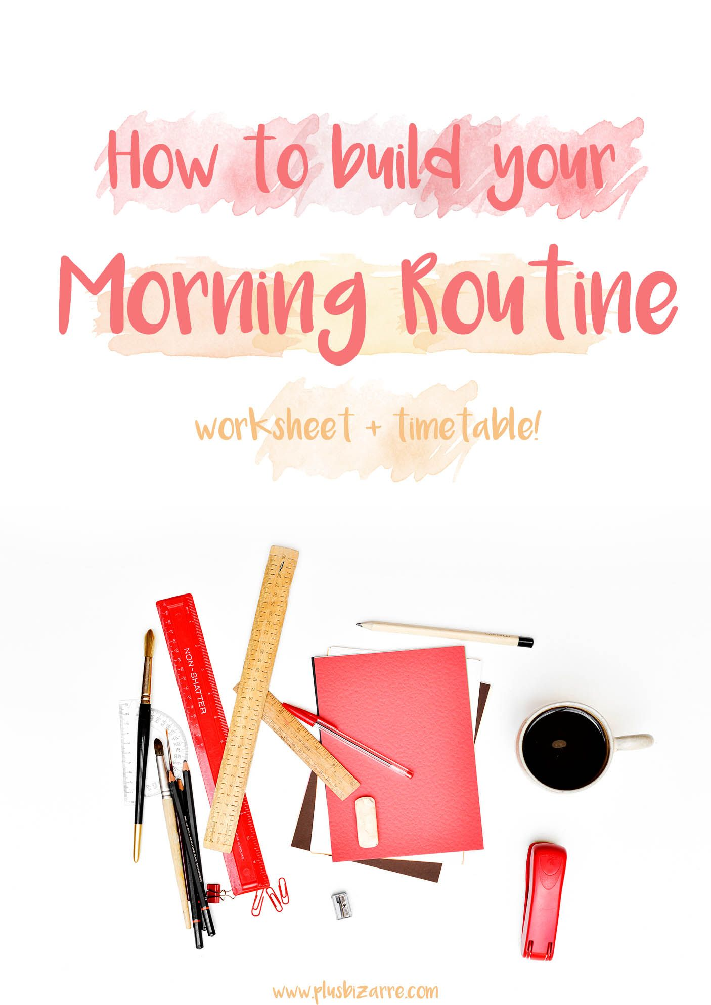 How To Build Your Morning Routine Worksheet Amp Timetable