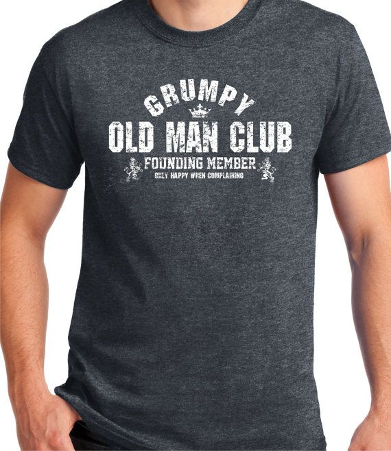 ee43d4bc899e Birthday Gift Grumpy Old Man Club T- Shirt VINTAGE Design Tee - Gift for  Him funny gift