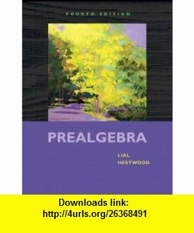 Prealgebra 4th edition 9780321567925 margaret l lial diana l prealgebra fourth edition fandeluxe Gallery