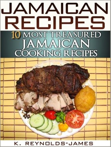 Pin by nadine tomlinson on my island roots pinterest jamaica jamaican recipes 10 most treasured jamaican cooking recipes jamaica cookbook forumfinder Choice Image