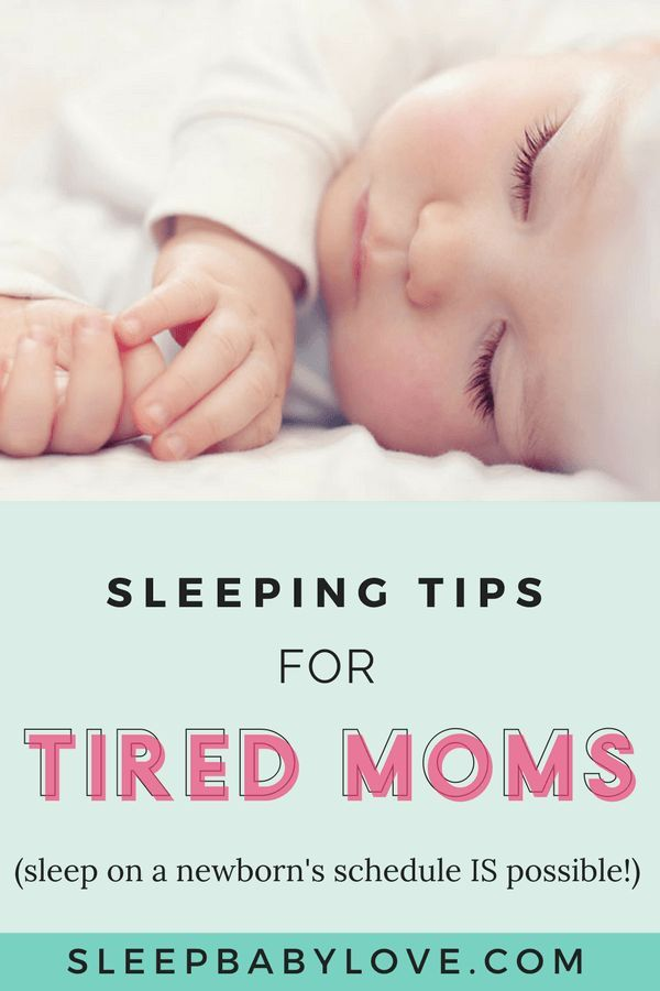 Sleeping tips for a mom on a newborns schedule parents newborn schedule and babies