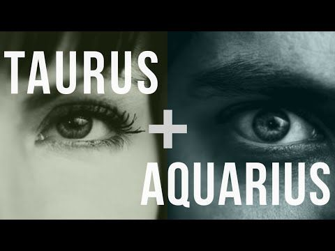 Taurus & Aquarius: Love Compatibility