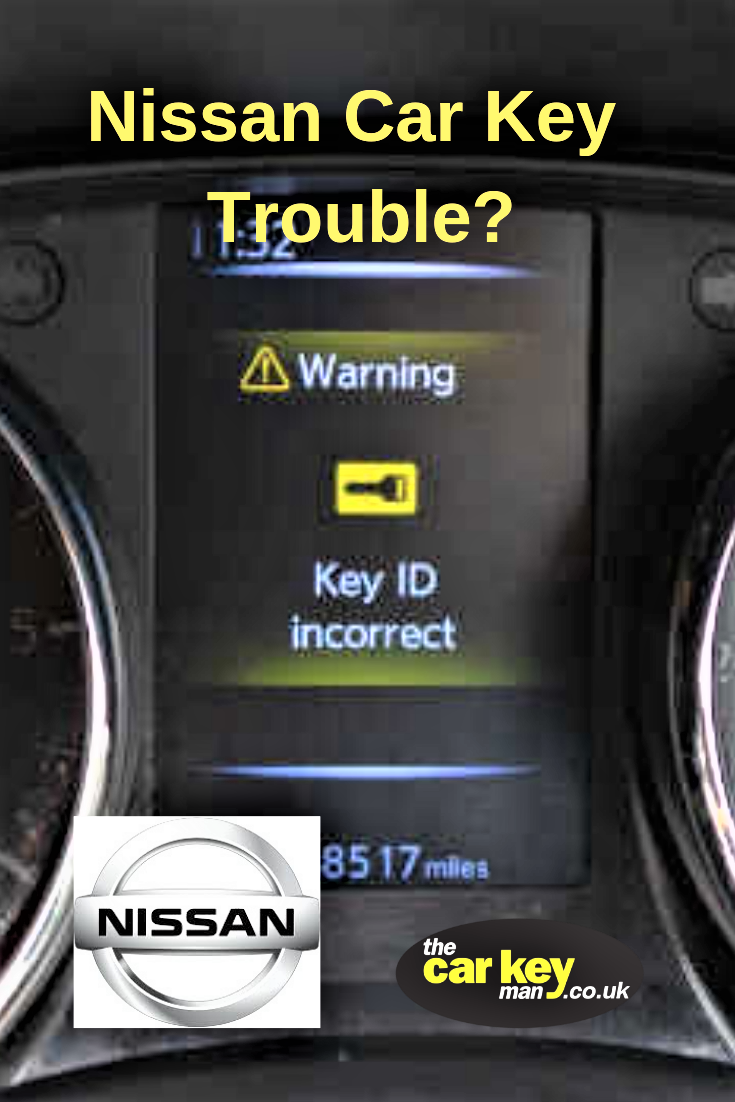 Key Id Incorrect On Your Nissan Car Won T Start How To Fix This