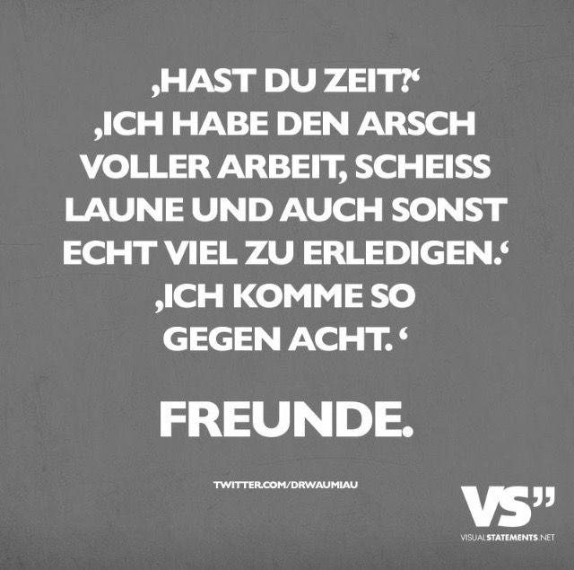 Zeit für Freunde | Sprüche | Quotes, German quotes und Funny