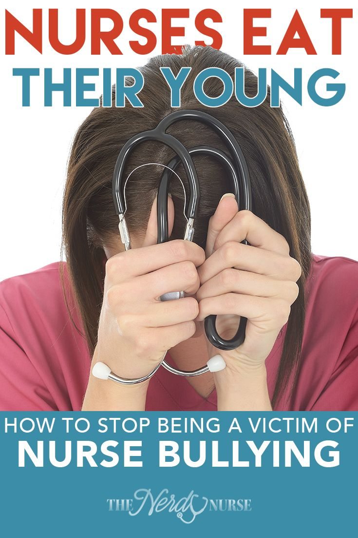 Nurses eat their young how to stop being a victim of