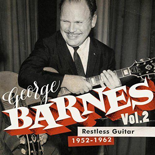 George Barnes - Restless Guitar
