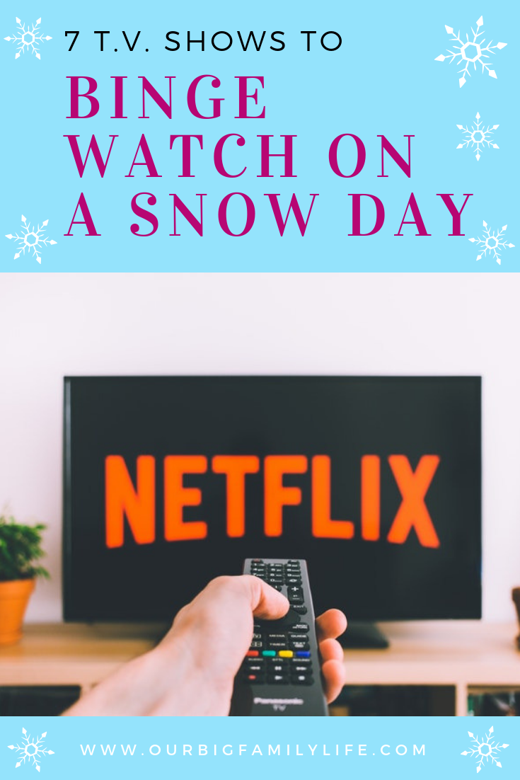Snow Days are the best  It gives you down time to watch your