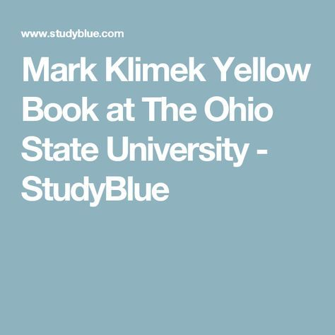 Mark Klimek Yellow Book at The Ohio State University - StudyBlue