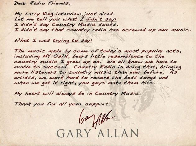 Gary Allan Apology Letter That He Really DidnT Have To Write But
