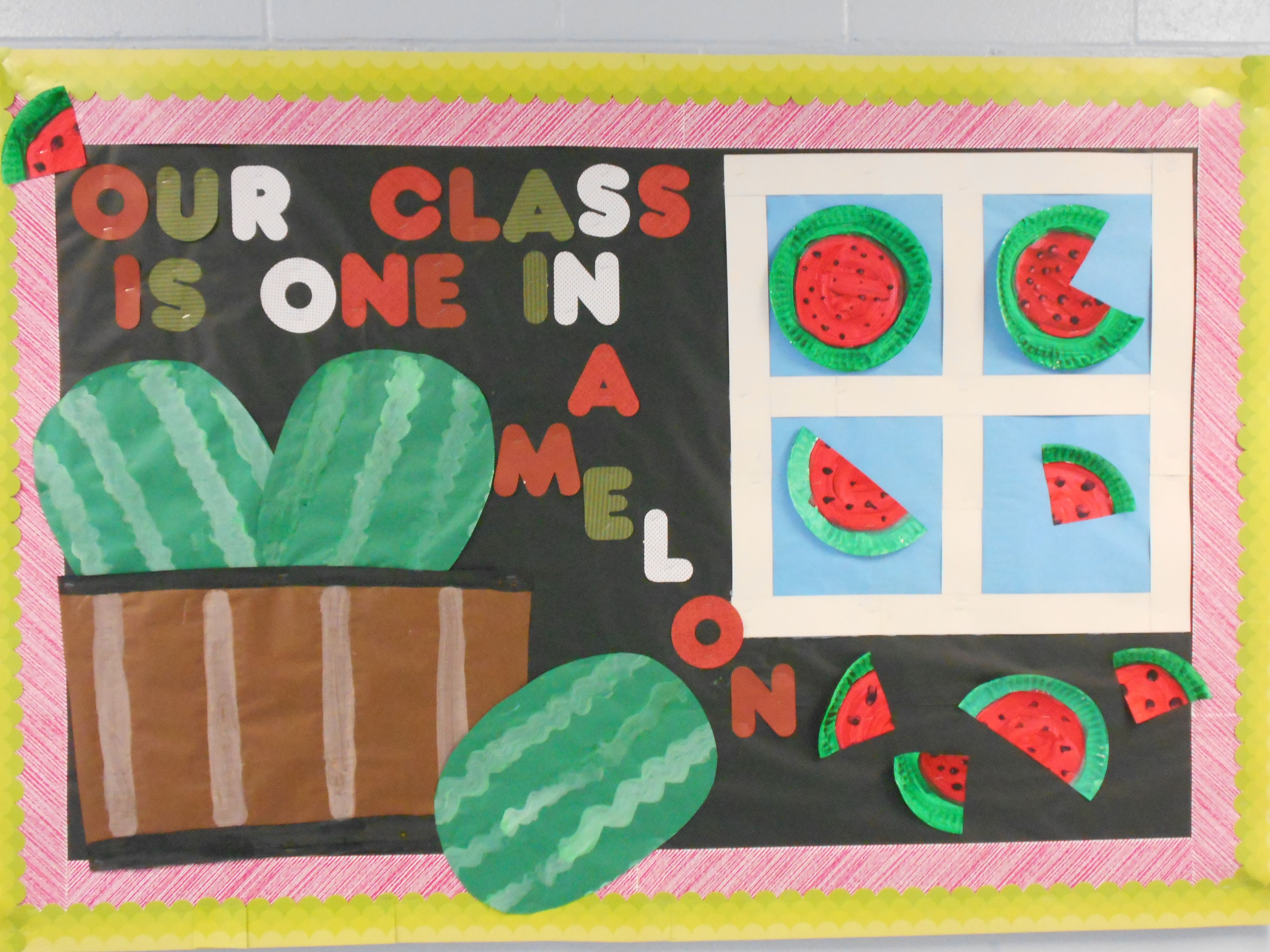 Our Class Is One In A Melon Bulletin Board