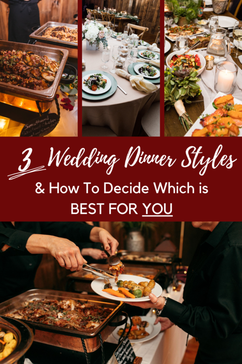 3 Wedding Dinner Styles And How To Decide Which Is Best For You Preston Barn In 2020 Wedding Dinner Food Wedding Dinner Menu Buffet Style Wedding Reception
