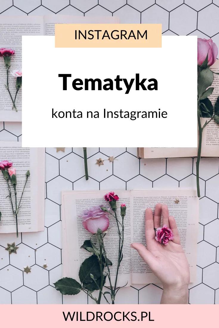 Tematyka Konta Na Instagramie Lepsza Waska Nisza Czy Rozne Tematy Czy Musisz Miec Okreslona Tematyke Na Instagramie Instagram Posts Instagram Blog