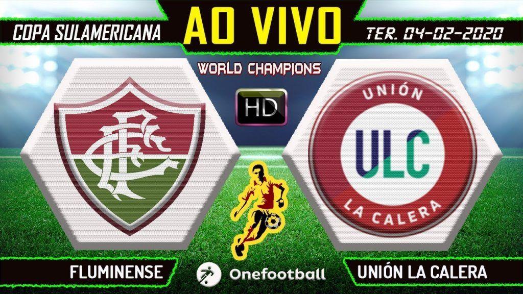 Narracao Online Fluminense X Union La Calera Futebol Ao Vivo Copa Sul Americana Futebol Stats Futebol Ao Vivo Fluminense Sul Americano