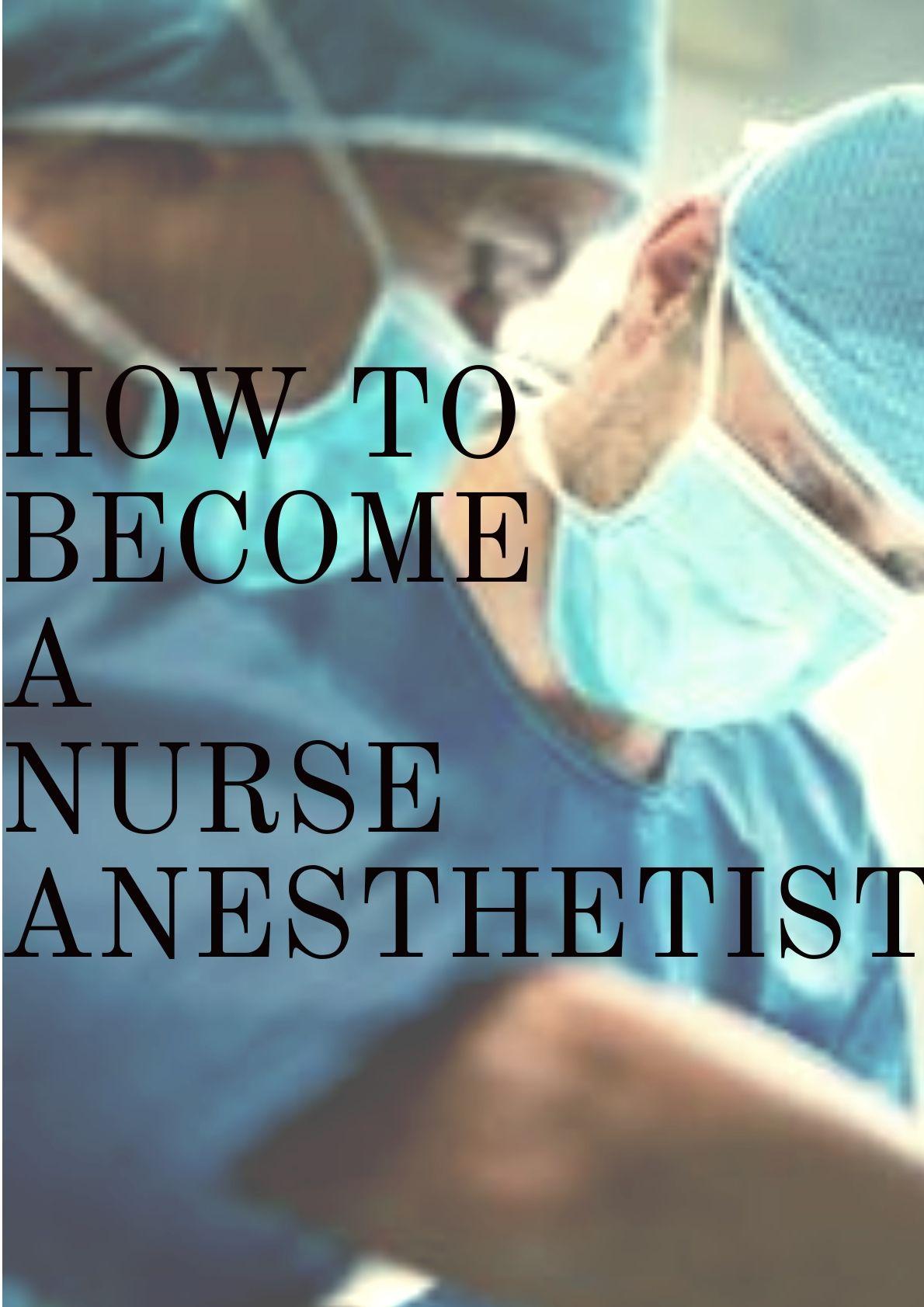 How to a nurse anesthetist nurse anesthetist