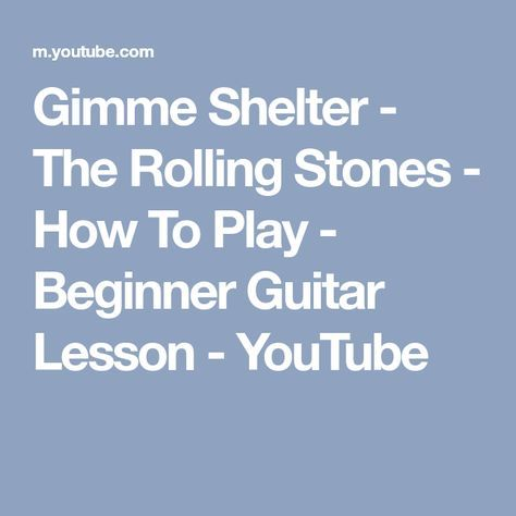 Gimme Shelter - The Rolling Stones - How To Play - Beginner Guitar ...
