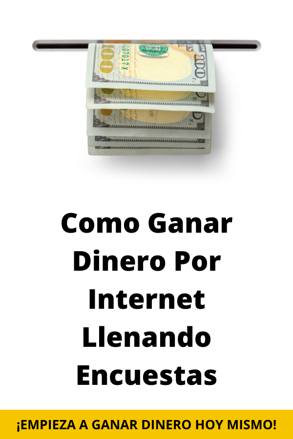 En Este Articulo Hablaremos De Como Ganar Dinero Por Internet Llenado Encuestas Un Tema Muy Buscado En La Red Y Lamentablemente No Existe Ganar Dinero Por Internet Como Ganar Dinero Y