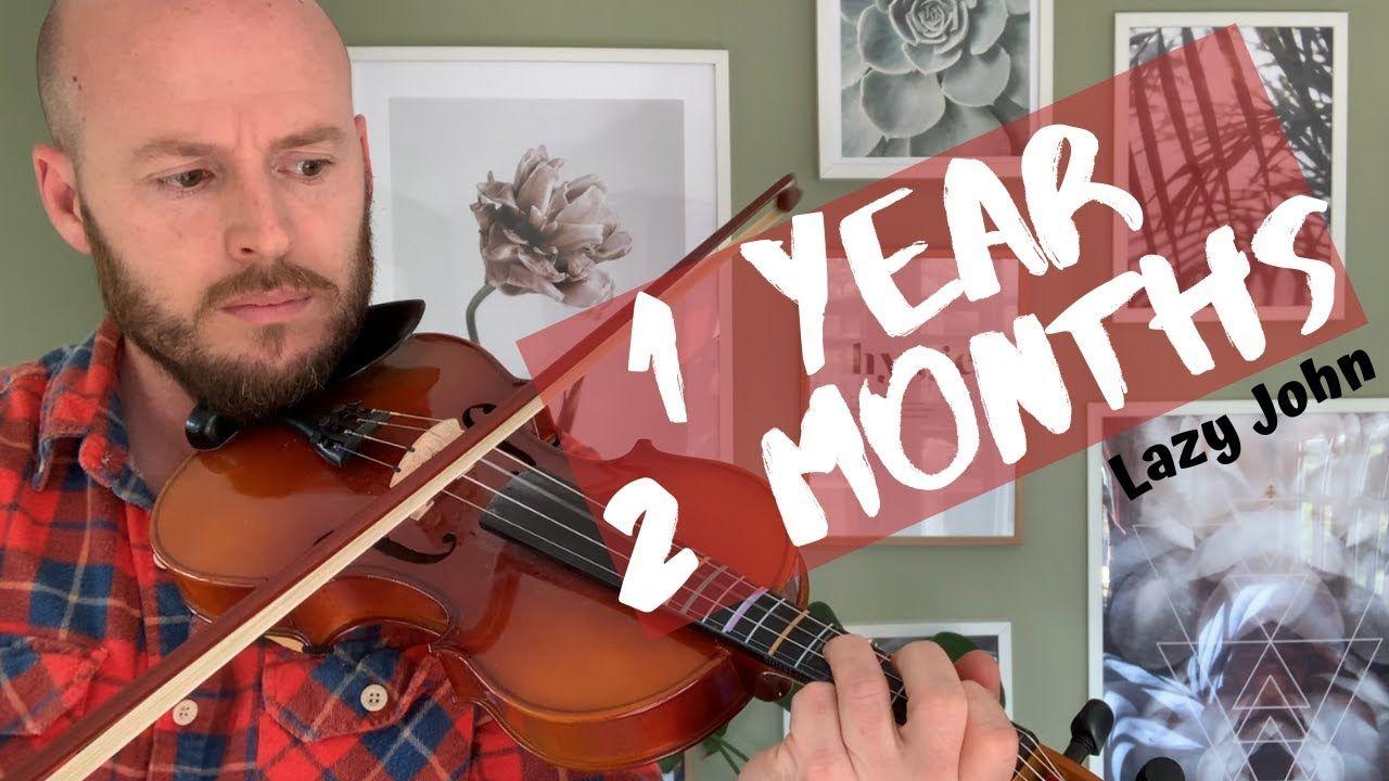 1 Year & 2 Months   Adult Beginner #Violin   #fiddle ...