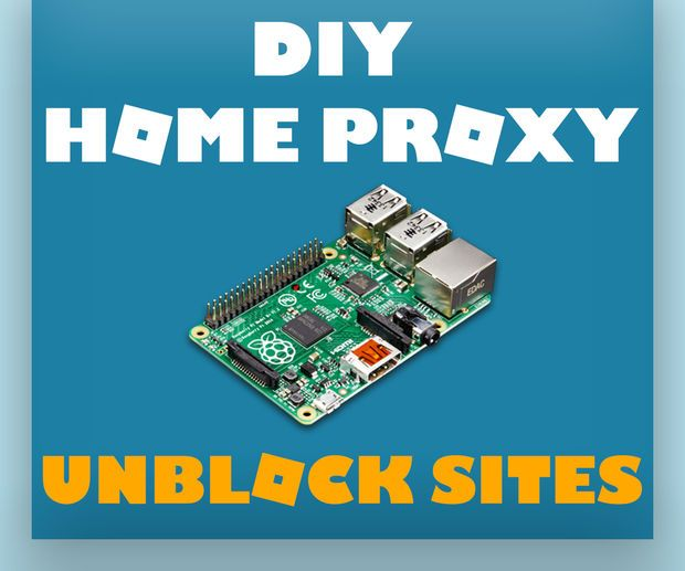 Home Proxy Using a Raspberry Pi - Unblock Sites at School or Work ...
