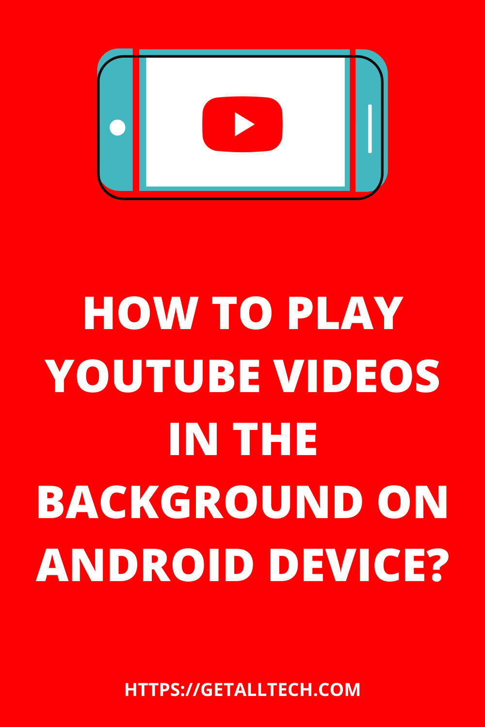 How To Play Youtube Videos In The Background On Android Device Youtube Videos Youtube Android