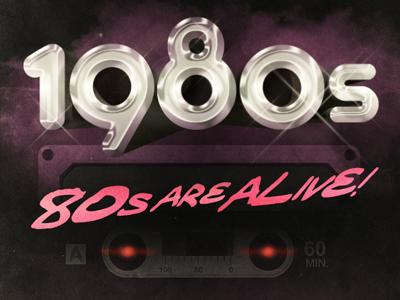 80s Are Alive!!