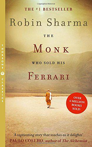 The Monk Who Sold His Ferrari By Robin Sharma Sweat R E A D
