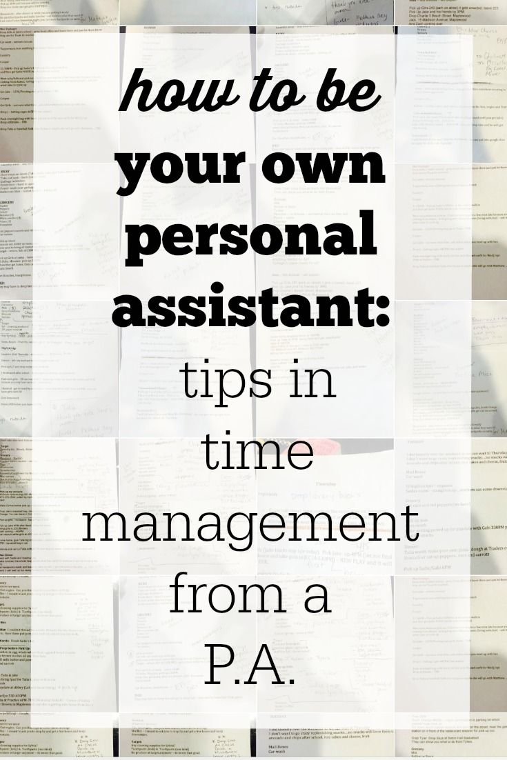 Become Your Own Personal Assistant Tips For Doing It All Personal Assistant Time Management Tools Time Management