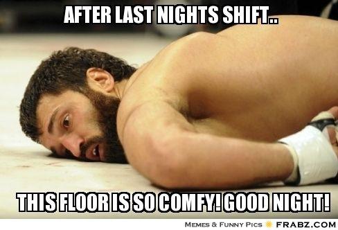 79f6a42b20066835593df8d43cdad8ff after last nights shift sleep meme generator captionator,Night Shift Meme Sleep