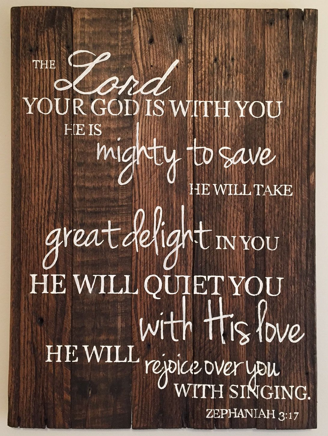 Zephaniah 3:17 #Typography #Reclaimed Pallet Sign - #Stained - Vintage Inspiratio,  View more on the LINK: http://www.zeppy.io/product/gb/3/210278752/
