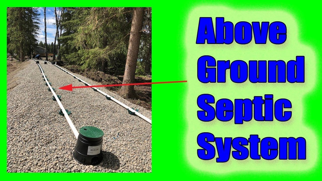 Above Ground Septic System How To Install A Sand Mound
