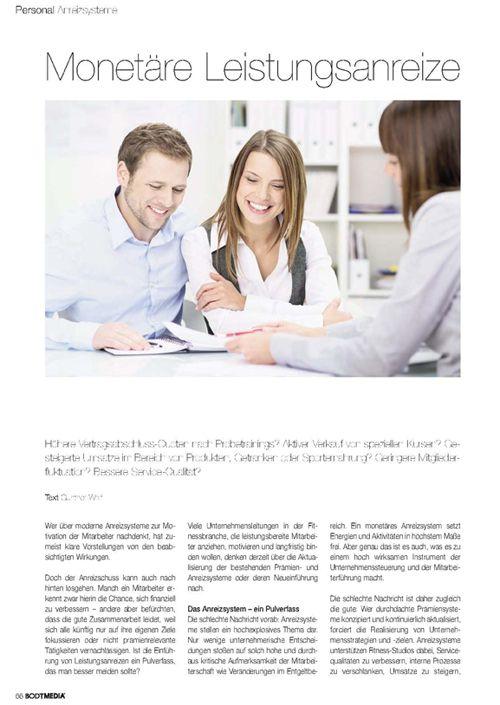 Kostenlos lesen auf http://guntherwolf.de/veroeffentlichungen/  Monetäre Leistungsanreize. In: Bodymedia 5. Bruchsal: Horn Verlag 2014.