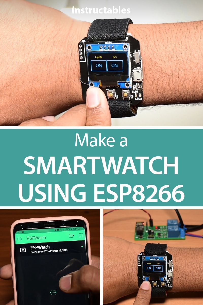Make A Diy Smartwatch Using Esp8266 Esp Electronics