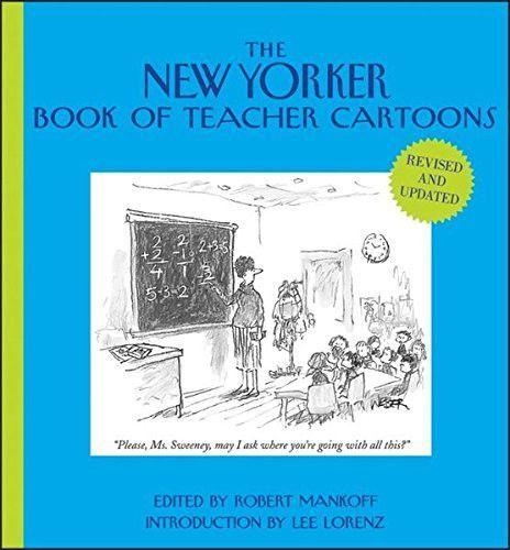 The New Yorker Book of Teacher Cartoons   Teacher cartoon and Products