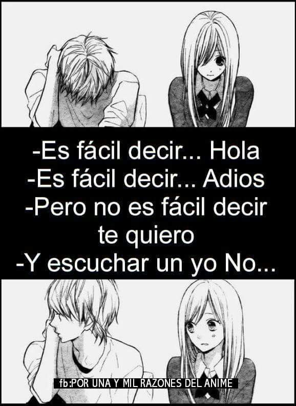 Es Dificil Escucharlo Anime Pinterest Frases Frases Tristes Y