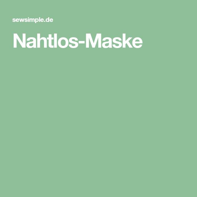 Nahtlos Maske In 2020 Masken Idee