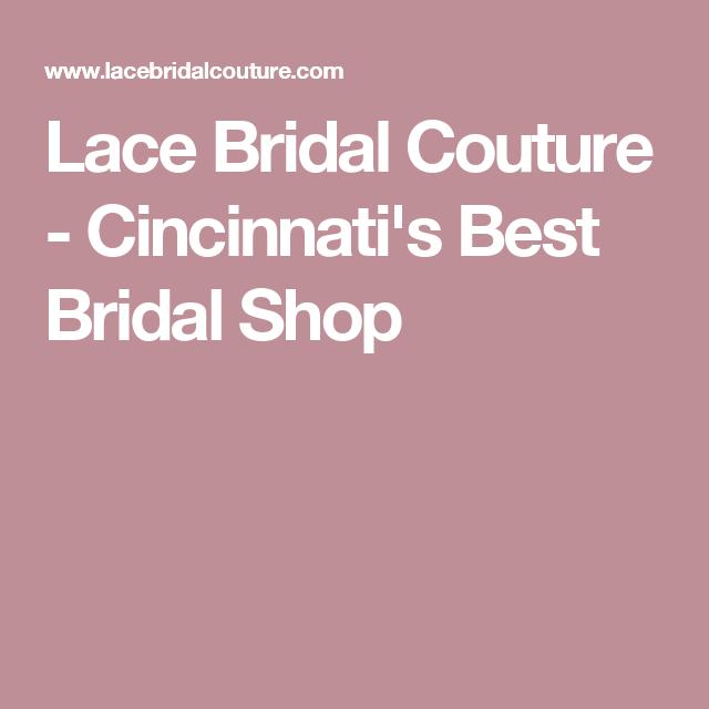 Cincinnati's Best Bridal Shop