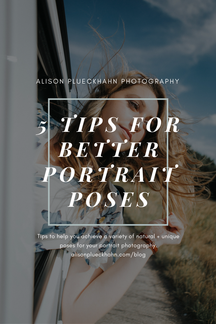 5 Tips for Better Portrait Photography Poses (Ideal for seniors, guys, girls, etc.