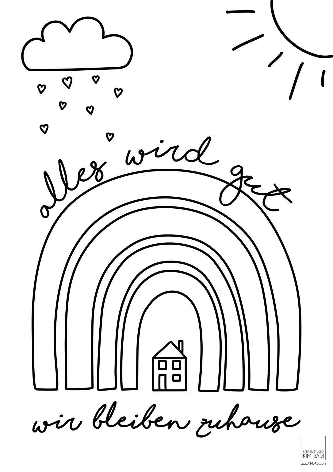 Wir Bleiben Zuhause Regenbogen Kreativstudio Kim Badi Alles Wird Gut Coronacare In 2020 Basteln Und Lernen Regenbogen Kindergarten Bleib Zu Hause