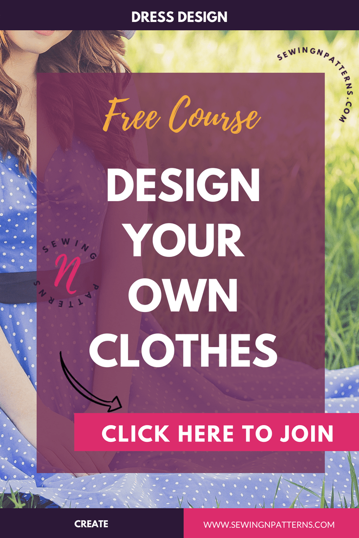 Learn How To Design Your Own Clothes Home Sewing Pinterest