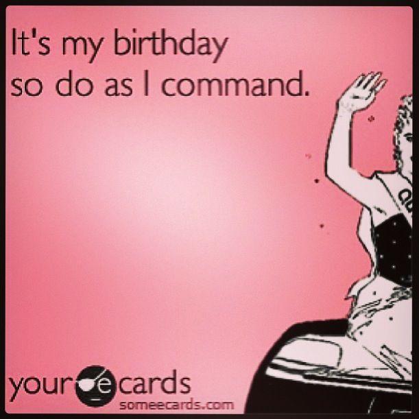 Happy Birthday To Me Im Officially 28 Ew Birthday