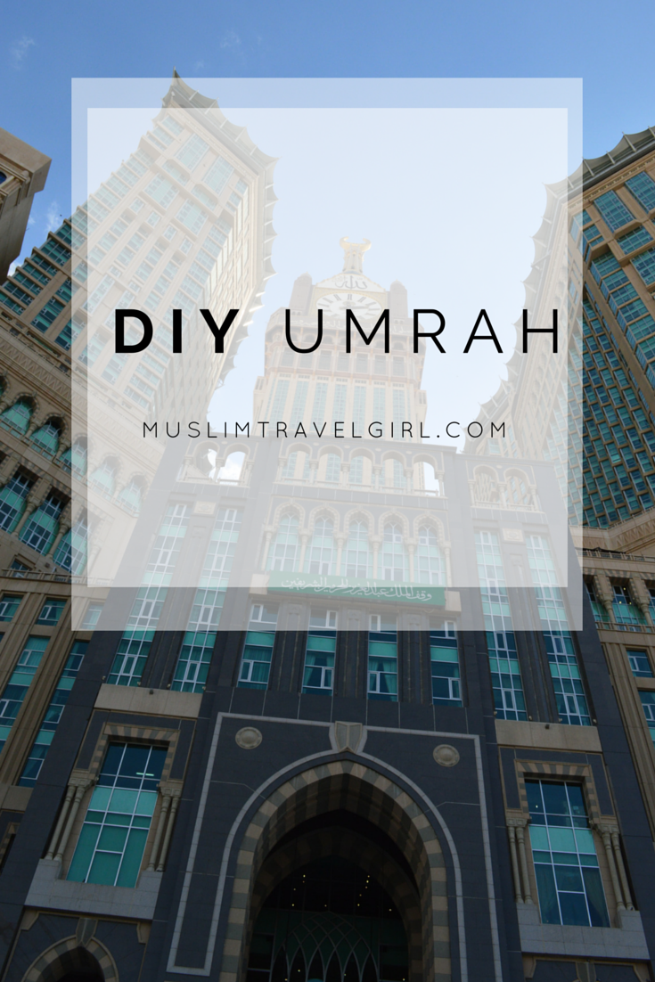 Everything you need for your umrah by saudi arabia muslim and allah everything you need for your umrah by muslimtravelgirl solutioingenieria Choice Image