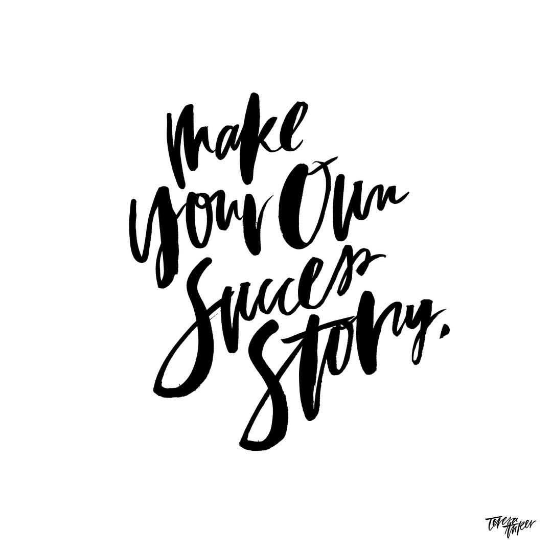 Make Your Own Quotes: Make Your Own Success Story. #girlboss #handlettering