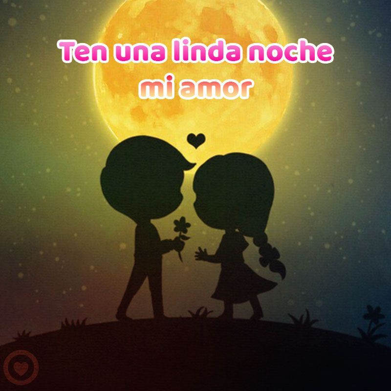 Bella Imagen De Buenas Noches De Amor Natzi Pinterest Buenas