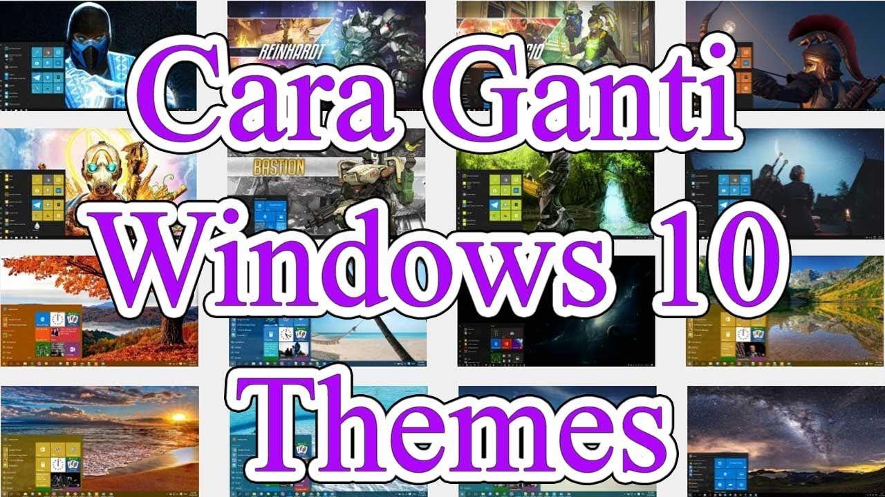 PCTUA Cara ganti Windows 10 Themes Tutorial untuk pemula
