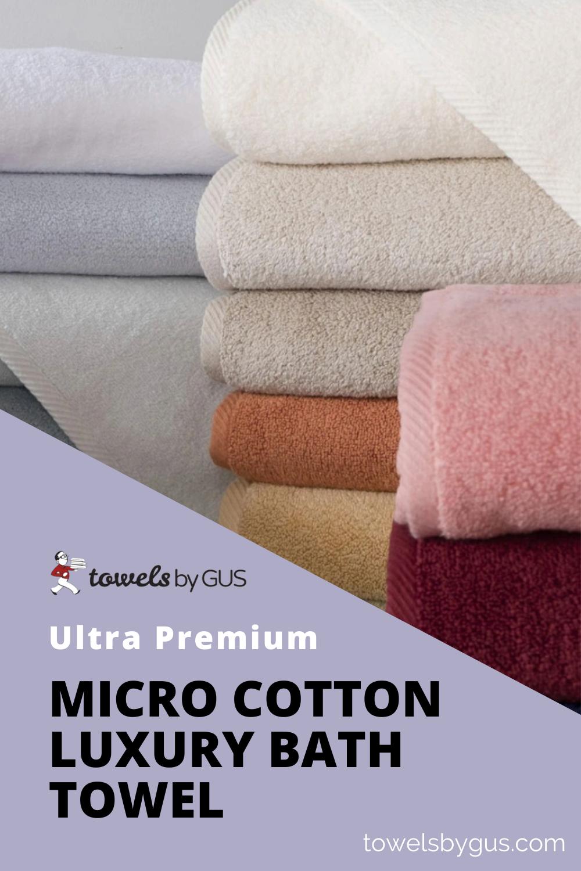 Ultra Premium Micro Cotton Luxury Bath Towel In 2020 Towel Bath