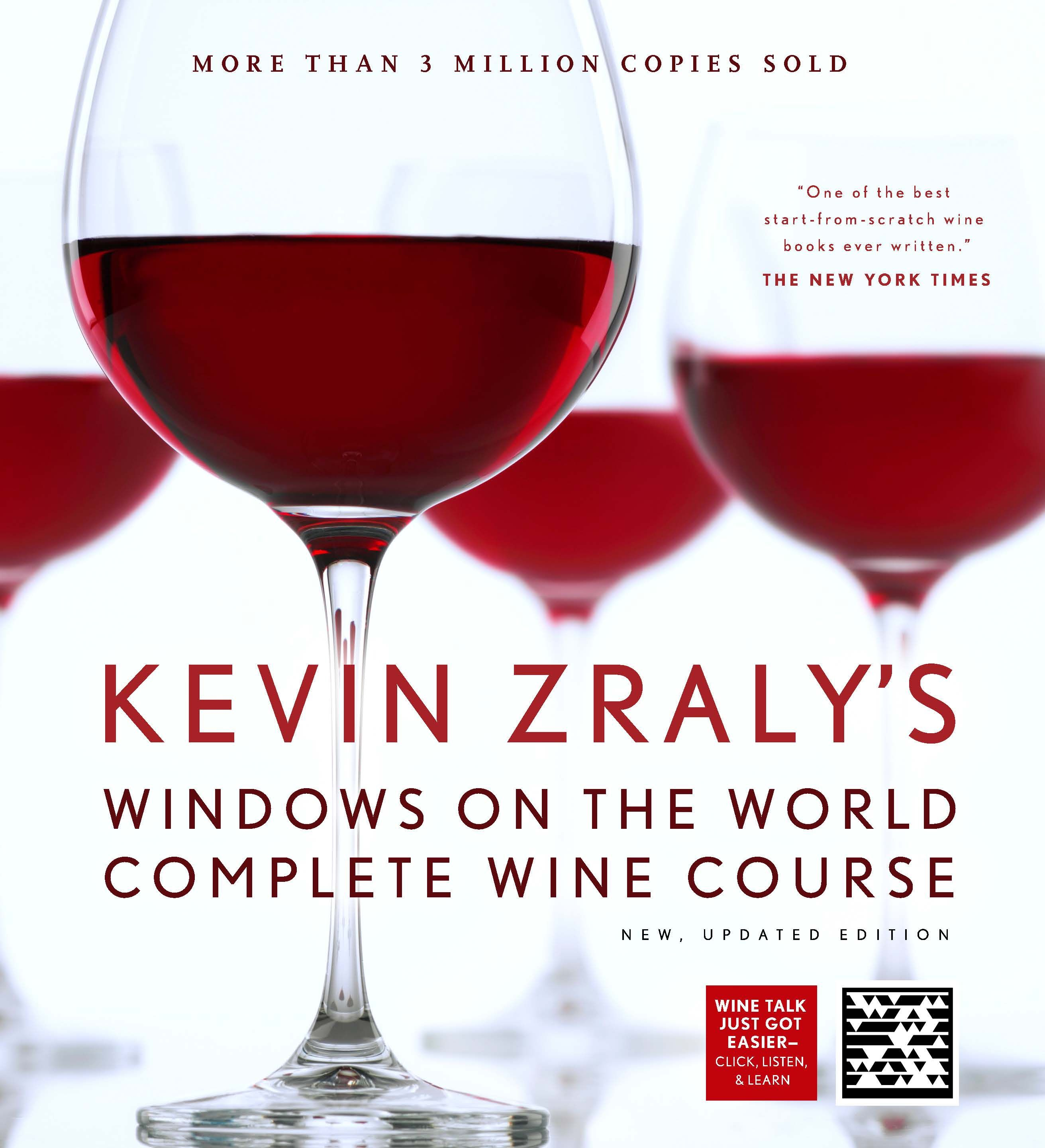 Kevin Zraly S Windows On The World Complete Wine Course Wine Course Wine Education Wine Book
