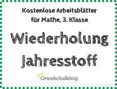 Arbeitsblätter-Sammlungen zur Wiederholung des Jahresstoffs der 3 ...