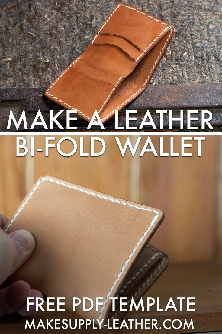 Make A Leather Bi Fold Wallet Free Pdf Template Build Along Tutorial Makesupply Leather Wallet Mens Leather Wallet Pattern Leather Bag Pattern