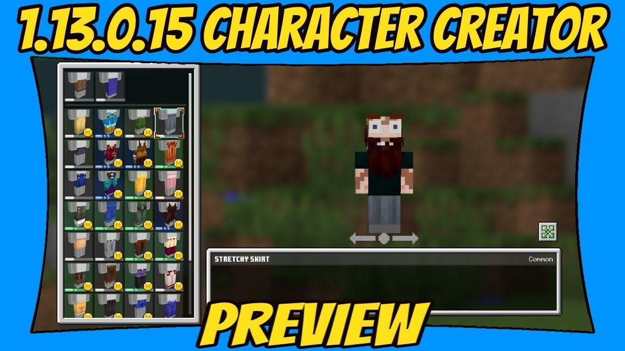 Character Skin Creator Minecraft Beta 1.13.0.15 Update