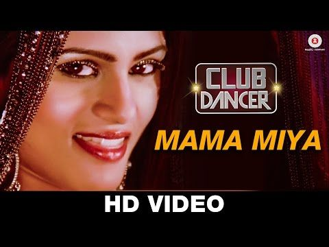 Mama Miya Lyrics - Club Dancer (2016) | Sunidhi Chauhan - Lyrics | Hindi Songs | New Songs | Old Songs