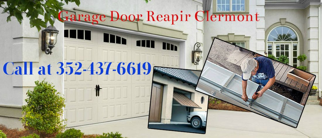 Garage Door Repair Clermont Offers 24 Hour Garage Door Service In